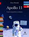Czytam sobie. Apollo 11. O pierwszym lądowaniu na Księżycu.
