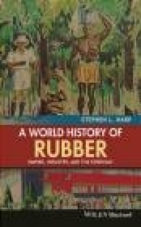 A World History of Rubber Stephen Harp