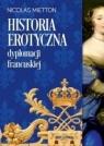 Historia erotyczna dyplomacji francuskiej Nicolas Mietton