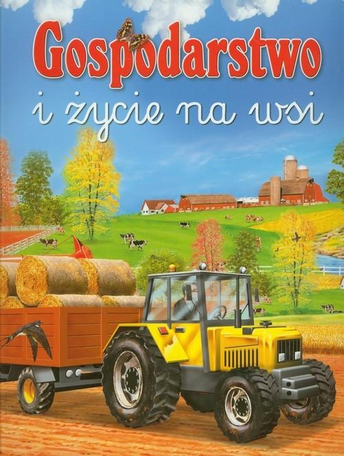 Gospodarstwo i życie na wsi praca zbiorowa