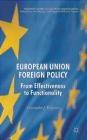 European Union Foreign Policy Christopher Bickerton