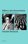Odbiorca ubezwłasnowolniony Teksty o kulturze masowej i popularnej Barańczak Stanisław