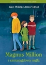 Magnus Million i szmaragdowa mgła Arrou-Vignod Jean-Philippe
