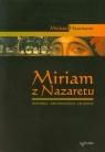 Miriam z Nazaretu Historia archeologia legendy