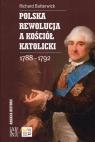 Polska rewolucja a kościół katolicki 1788-1792
