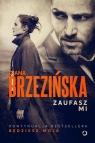 Zaufasz mi Diana Brzezińska