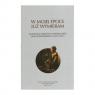 W mojej epoce już wymieram Antologia szkiców o twórczości J. Polkowskiego
