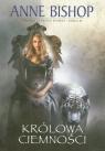 Królowa ciemności Trylogia czarnych kamieni Księga 3 Bishop Anne