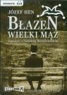 Błazen wielki mąż Opowieść o Tadeuszu Boyu-Żeleńskim  (Audiobook)
