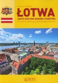 Łotwa Zarys dziejów narodu i państwa Kolendo Ireneusz T.