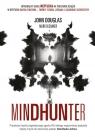Mindhunter. Tajemnice elitarnej jednostki FBI zajmującej się ściganiem seryjnych przestępców