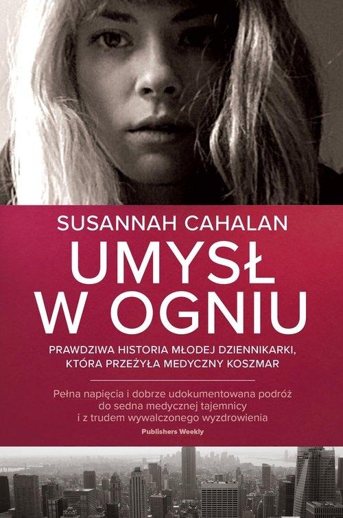 Umysł w ogniu Cahalan Susannah