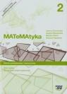 MATeMAtyka 2. Zbiór zadań dla szkół ponadgimnazjalnych. Zakres podstawowy i rozszerzony - Szkoły ponadgimnazjalne