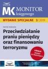 Przeciwdziałanie praniu pieniędzy oraz finansowaniu terroryzmu Grabowska Kamilia