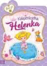 Księżniczka Helenka Książeczka z naklejkami dla przedszkolaków