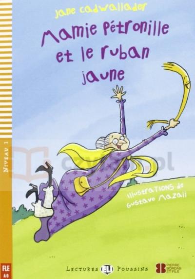 Mamie Petronille Et le Ruban +CD A0 Jane Cadwallader