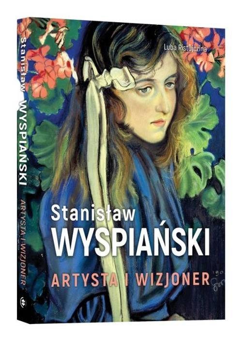 Stanisław Wyspiański Artysta i wizjoner Ristujczina Luba