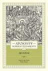 APOKRYFY NOWEGO TESTAMENTU APOSTOŁOWIE. TOM II, część 1 Andrzej, Jan, ks. Starowieyski Marek