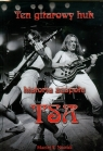 Ten gitarowy huk historia zespołu TSA