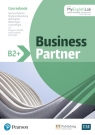 Business Partner B2+. Coursebook with MyEnglishLab Online Workbook and Resources Iwona Dubicka, Marjorie Rosenberg, Bob Dignen, Mike Hogan, Lizzie Wright