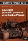 Sowieckie jednostki pancerne w walkach o Poznań
