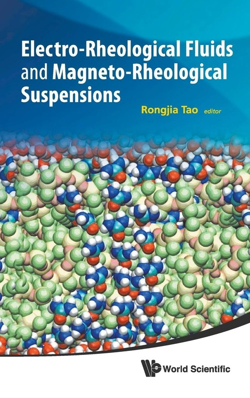 Electrorheological Fluids and Magnetorheological Suspensions