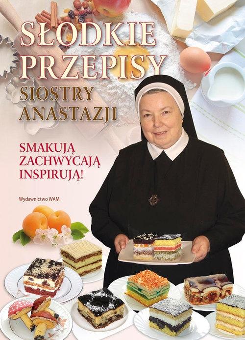 Słodkie przepisy Siostry Anastazji Pustelnik Anastazjia