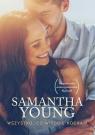 Wszystko co w Tobie kocham Young Samantha