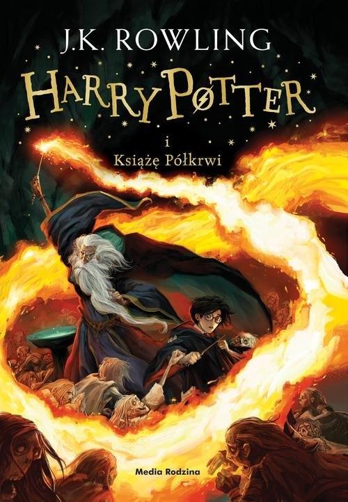 Harry Potter i Książę Półkrwi. Tom 6 Rowling Joanne K.
