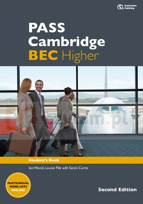 PASS Cambridge BEC Higher 2Ed SB Ian Wood, Anne Williams, Louise Pile, Russell Whitehead