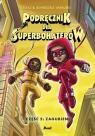 Podręcznik dla superbohaterów. Część 5: Zagubieni