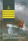 Krążownik spod Somosierry Borchardt Karol Olgierd