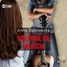 Nakarmię cię miłością Anna Dąbrowska