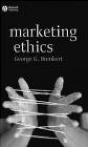 Marketing Ethics George G. Brenkert, G Brenkert