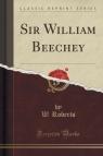 Sir William Beechey (Classic Reprint)