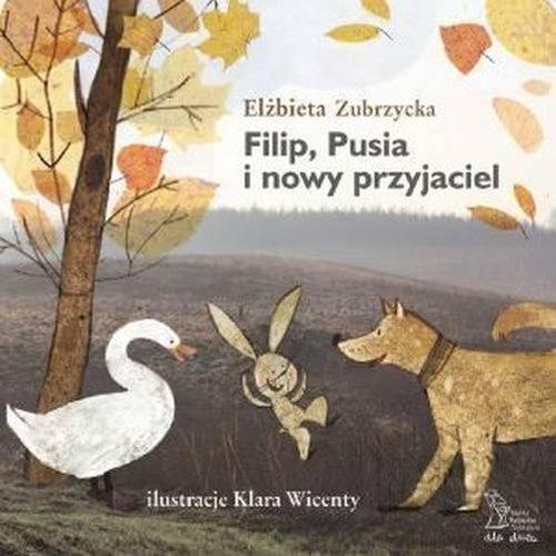 Filip Pusia i nowy przyjaciel Zubrzycka Elżbieta