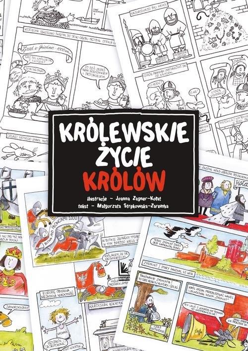 Królewskie życie królów Strękowska-Zaremba Małgorzata Zagner-Kołat Joanna