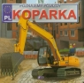 Poznajemy pojazdy Koparka