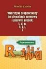 Wierszyki drogowskazy do utrwalania wymowy i pisowni głosek