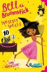 Bella Broomstick: Strictly Spells 4 Kuenzler Lou