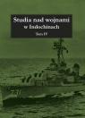 Studia nad wojnami w Indochinach, tom IV praca zbiorowa