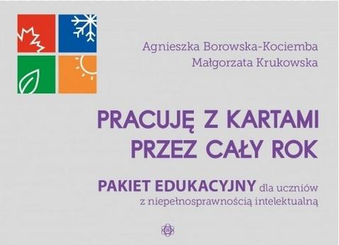 Pracuję z kartami przez cały rok Agnieszka Borowska-Kociemba, Małgorzata Krukowska