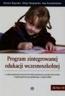 Program zintegrowanej edukacji wczesnoszkolnej Naprawa Renata, Tanajewska Alicja, Korzeniewska Ewa