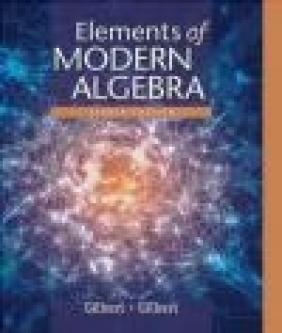 Elements of Modern Algebra Linda Gilbert