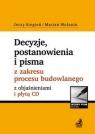 Decyzje, postanowienia i pisma z zakresu procesu budowlanego z objaśnieniami i Siegień Jerzy, Wolanin Marian