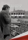 Kryzys bydgoski 1981 Tom 1 Monografia