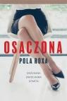 Osaczona ( wydanie kieszonkowe) Pola Roxa
