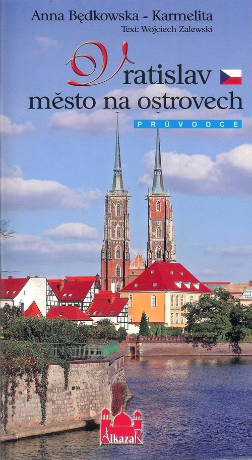 Vratislav mesto na ostrovech Będkowska-Karmelita Anna