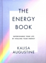 The Energy Book Supercharge your life by healing your energy Augustine Kalisa