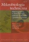 Mikrobiologia techniczna Tom 2 Praca zbiorowa